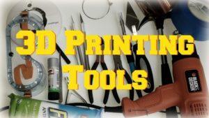 3D Printing Tools